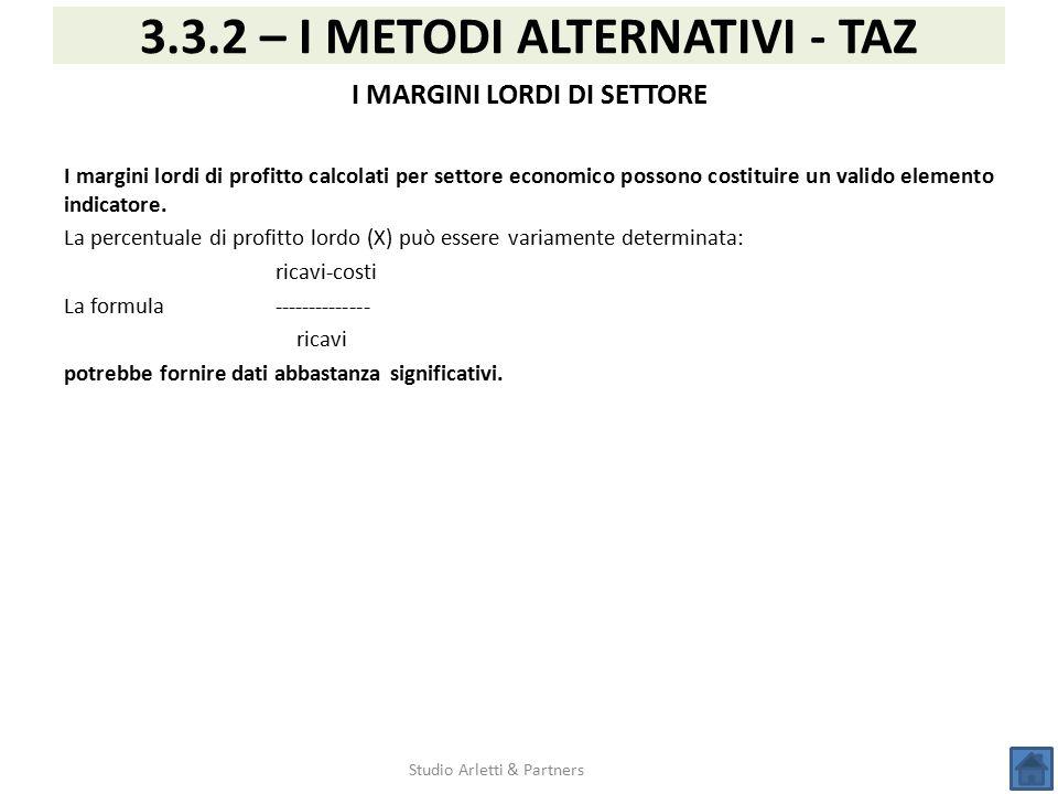 3.3.2 – I METODI ALTERNATIVI - TAZ I MARGINI LORDI DI SETTORE