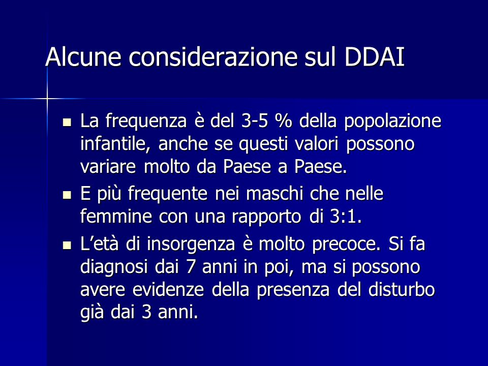 Alcune considerazione sul DDAI