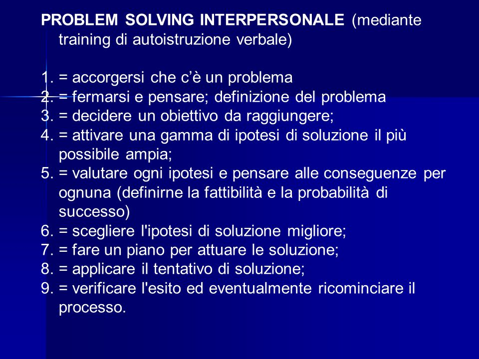 PROBLEM SOLVING INTERPERSONALE (mediante training di autoistruzione verbale)