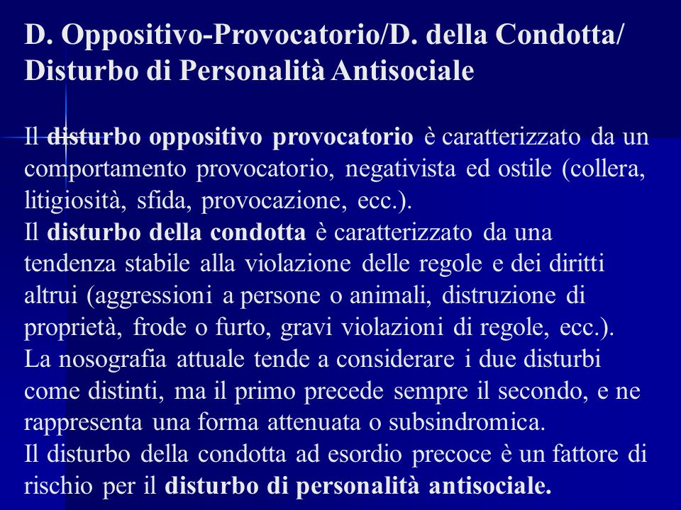 D. Oppositivo-Provocatorio/D