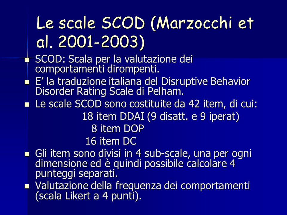 Le scale SCOD (Marzocchi et al. 2001-2003)