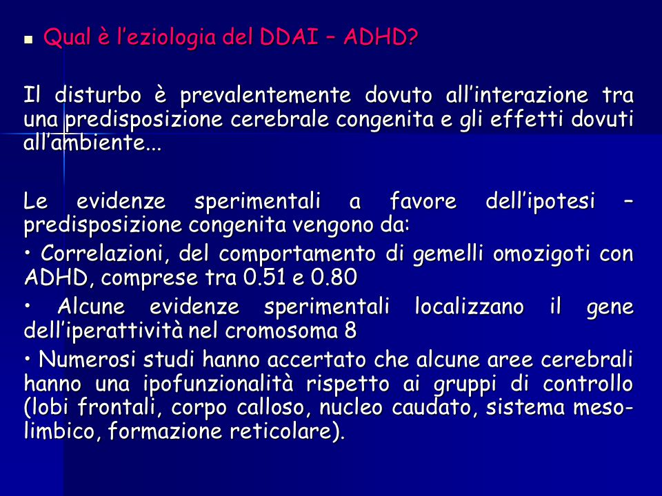 Qual è l'eziologia del DDAI – ADHD
