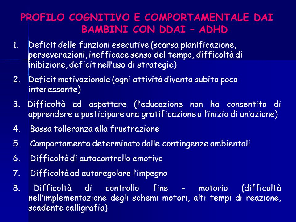 PROFILO COGNITIVO E COMPORTAMENTALE DAI BAMBINI CON DDAI – ADHD