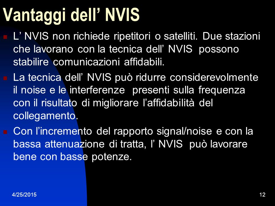 Vantaggi dell' NVIS