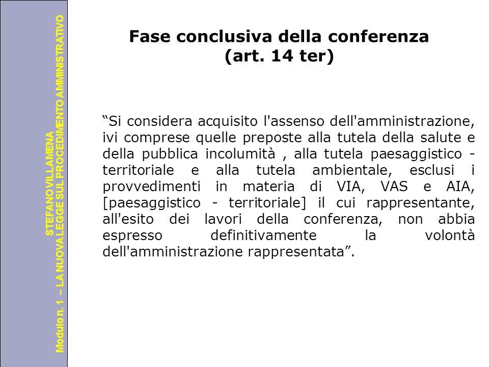 Fase conclusiva della conferenza (art. 14 ter)