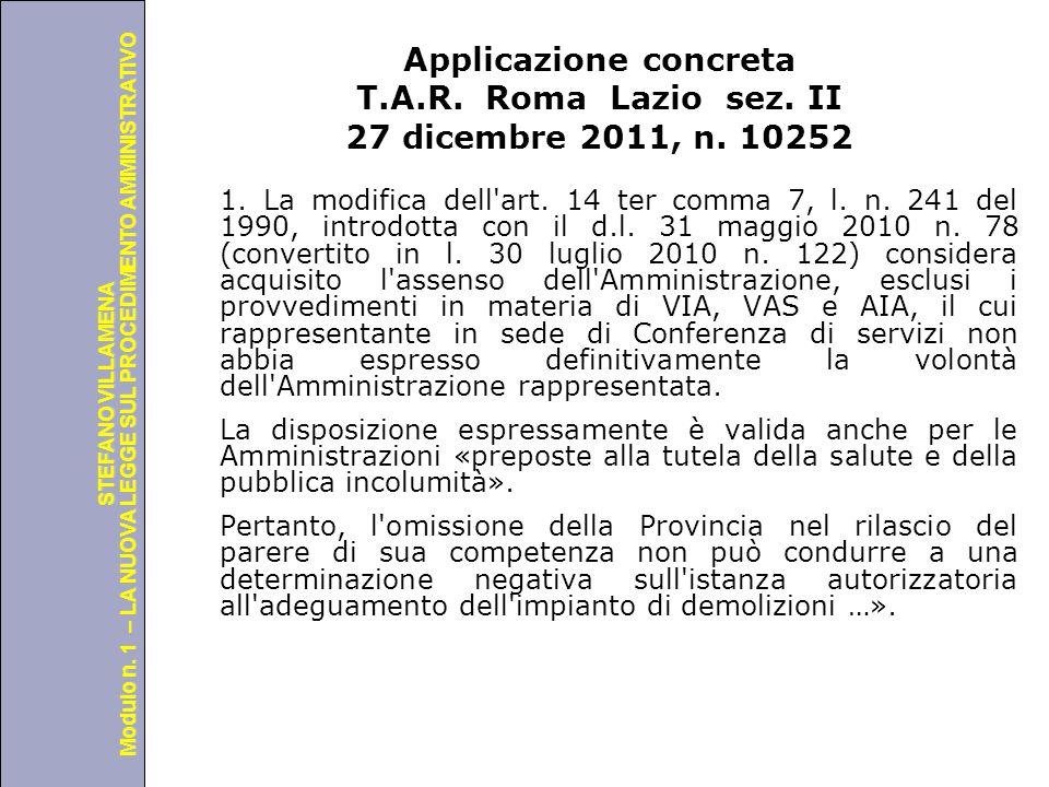 Applicazione concreta T. A. R. Roma Lazio sez. II 27 dicembre 2011, n