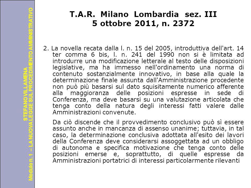 T.A.R. Milano Lombardia sez. III 5 ottobre 2011, n. 2372