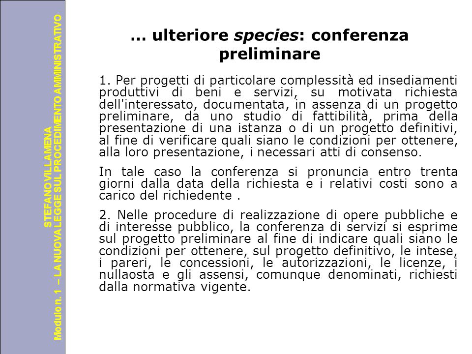 … ulteriore species: conferenza preliminare