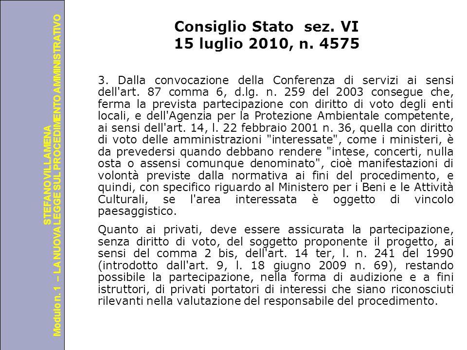 Consiglio Stato sez. VI 15 luglio 2010, n. 4575