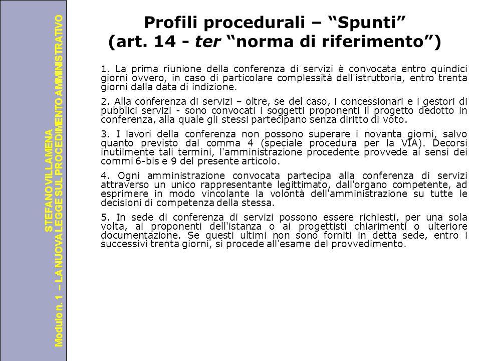 Profili procedurali – Spunti (art. 14 - ter norma di riferimento )