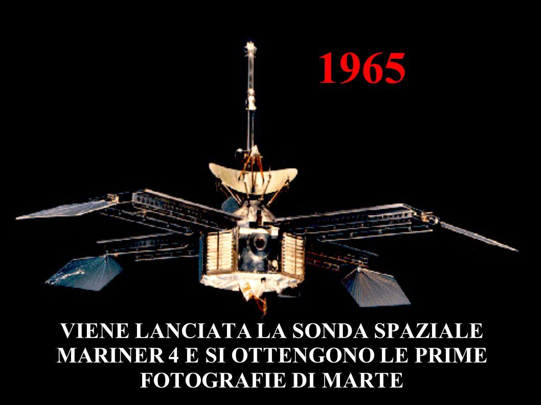 1965 VIENE LANCIATA LA SONDA SPAZIALE MARINER 4 E SI OTTENGONO LE PRIME FOTOGRAFIE DI MARTE