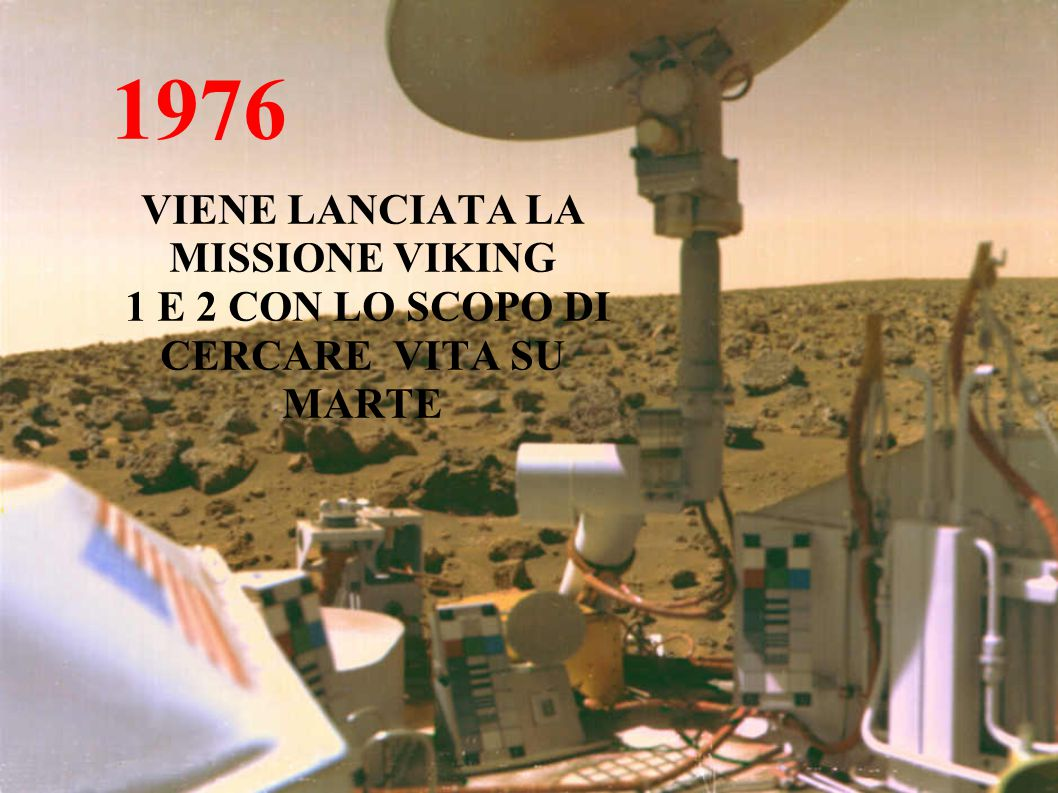 VIENE LANCIATA LA MISSIONE VIKING