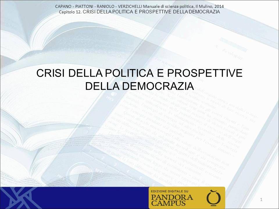CRISI DELLA POLITICA E PROSPETTIVE DELLA DEMOCRAZIA