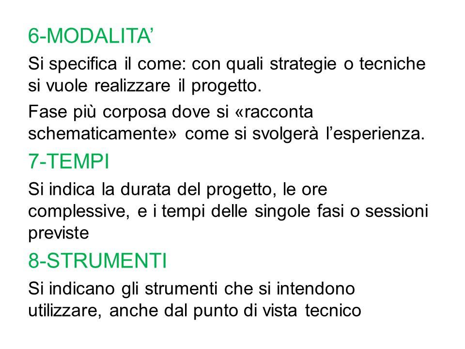 6-MODALITA' 7-TEMPI 8-STRUMENTI