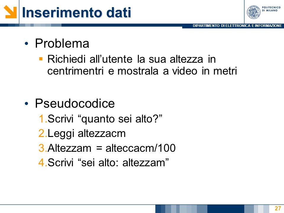 Inserimento dati Problema Pseudocodice