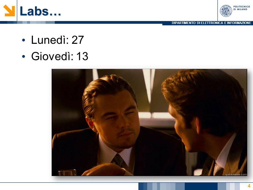 Labs… Lunedì: 27 Giovedì: 13
