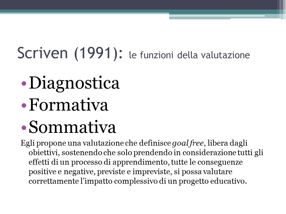 Scriven (1991): le funzioni della valutazione