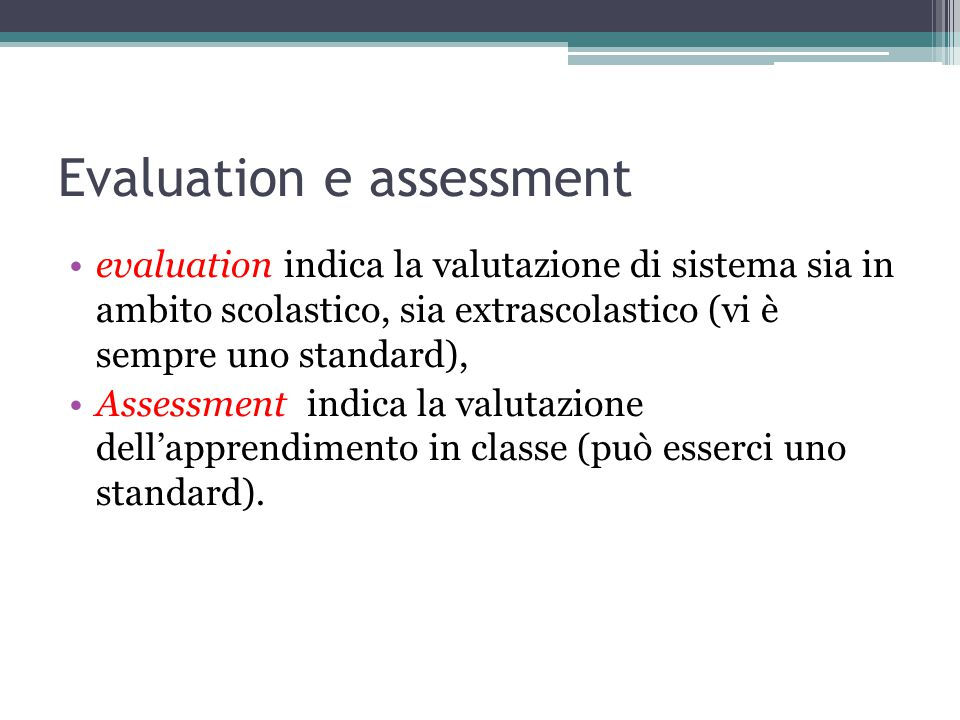 Evaluation e assessment