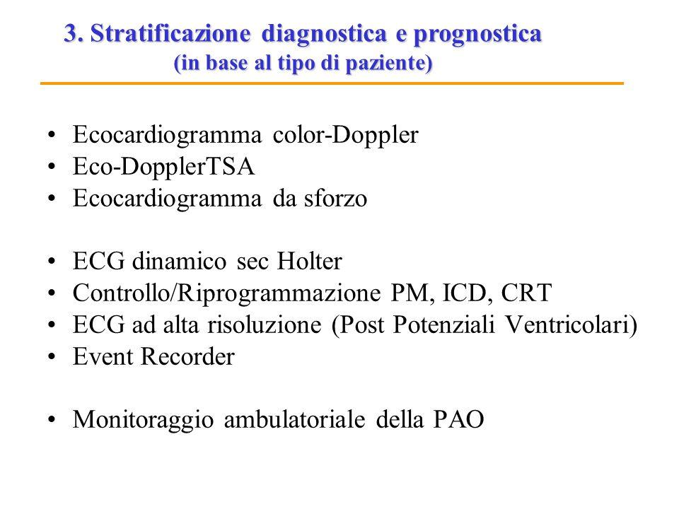 3. Stratificazione diagnostica e prognostica