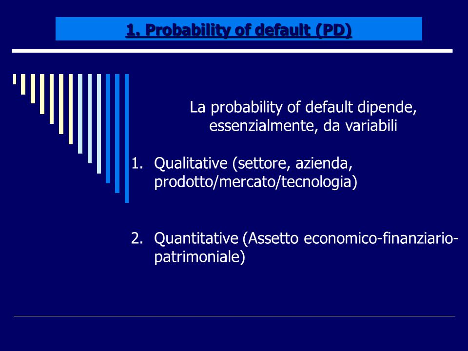 1. Probability of default (PD)