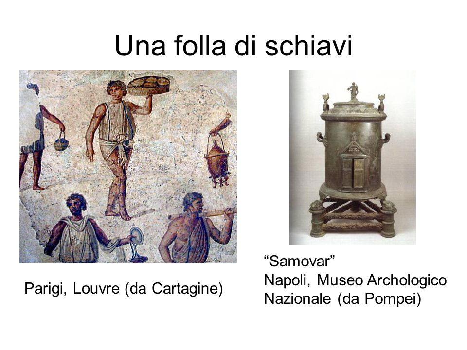 Una folla di schiavi Samovar Napoli, Museo Archologico
