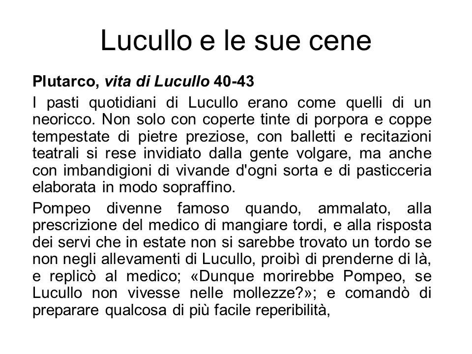 Lucullo e le sue cene Plutarco, vita di Lucullo 40-43