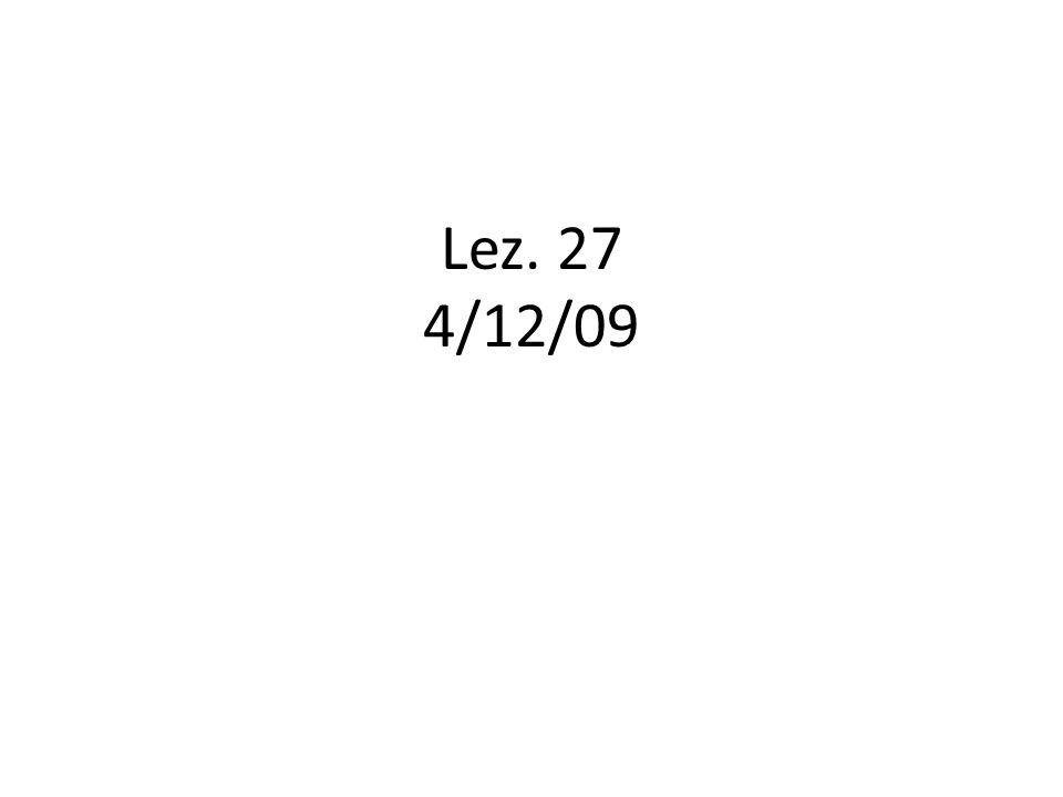 Lez. 27 4/12/09