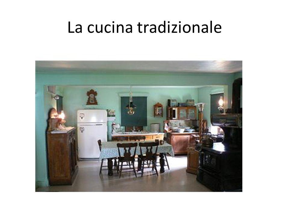 La cucina tradizionale
