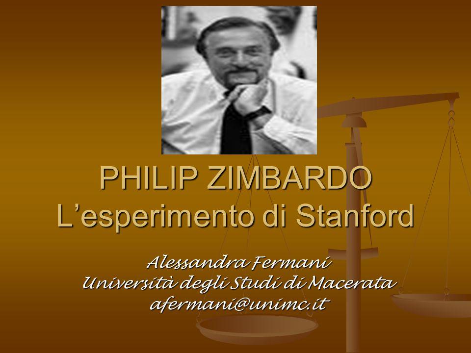 PHILIP ZIMBARDO L'esperimento di Stanford