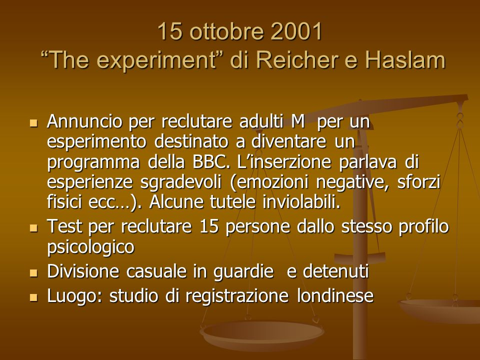 15 ottobre 2001 The experiment di Reicher e Haslam