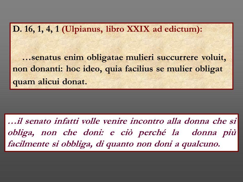 D. 16, 1, 4, 1 (Ulpianus, libro XXIX ad edictum):