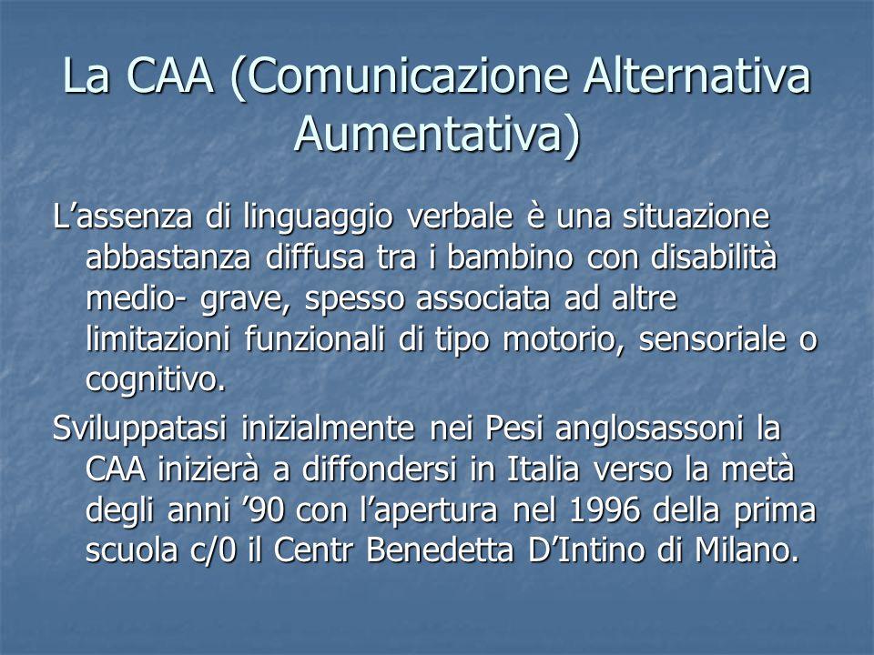 La CAA (Comunicazione Alternativa Aumentativa)