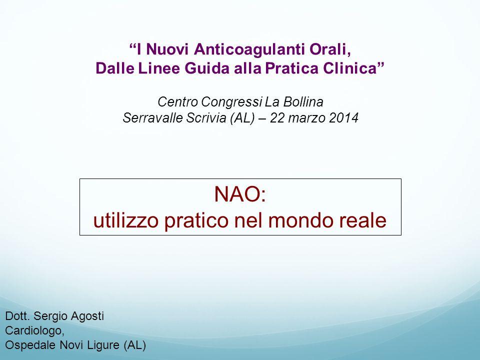 I Nuovi Anticoagulanti Orali, Dalle Linee Guida alla Pratica Clinica