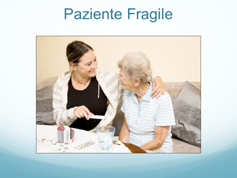 Paziente Fragile