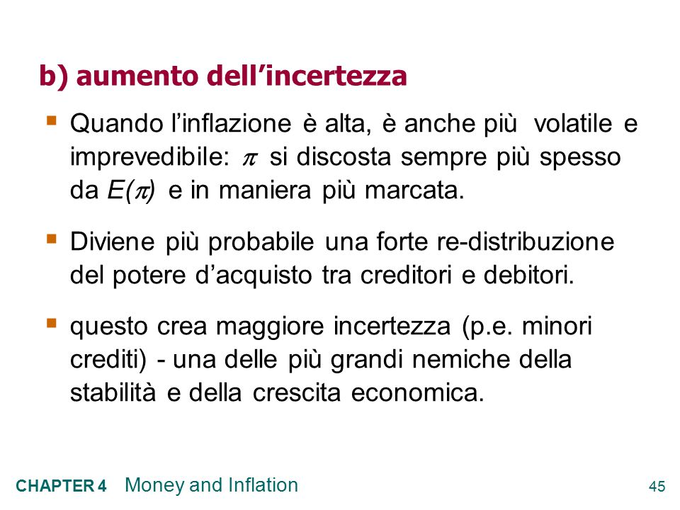 b) aumento dell'incertezza