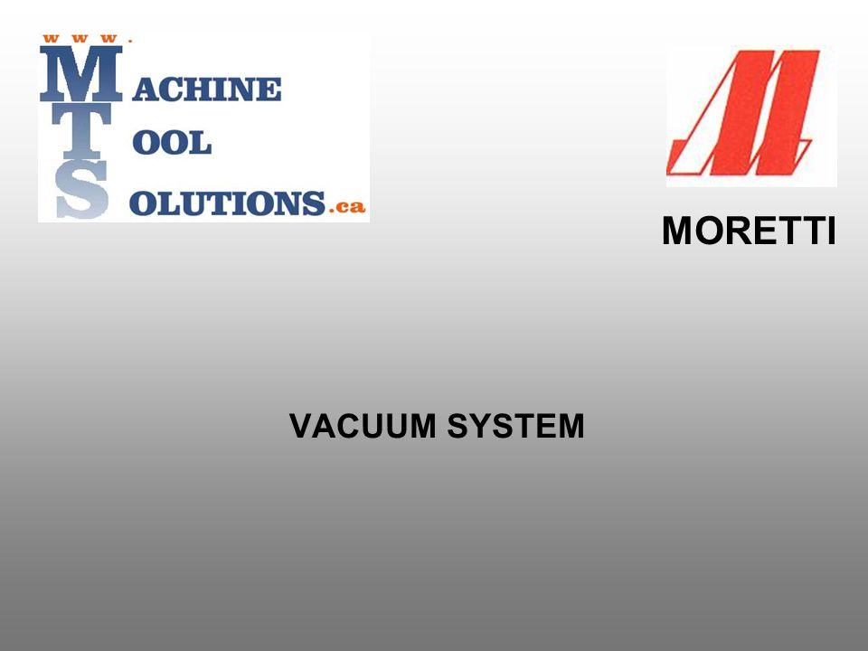 MORETTI VACUUM SYSTEM