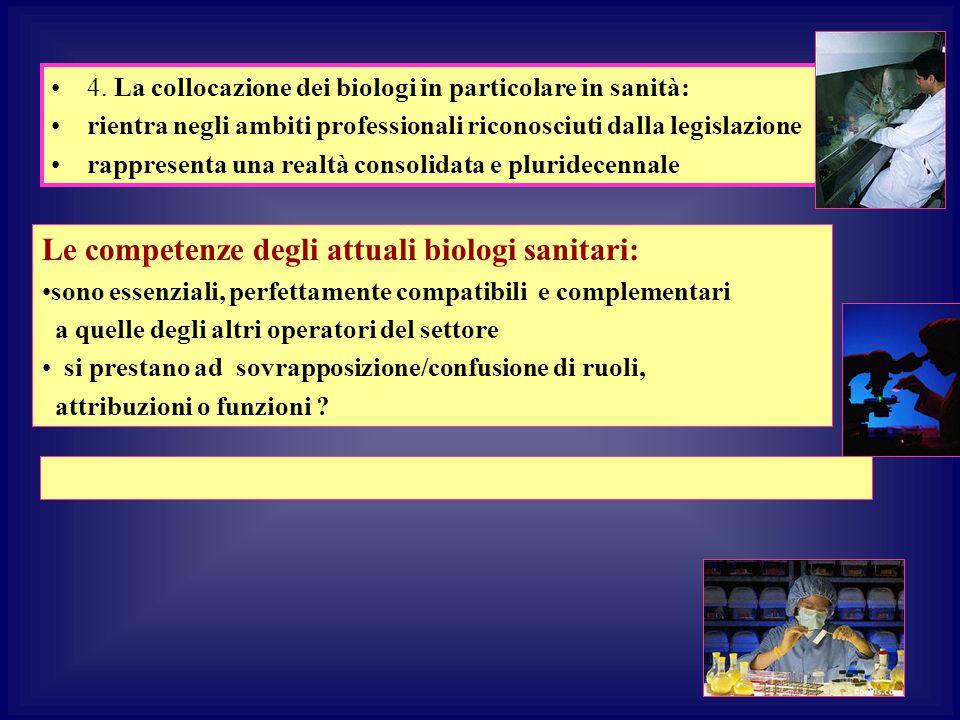 Le competenze degli attuali biologi sanitari: