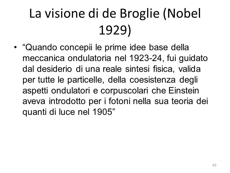 La visione di de Broglie (Nobel 1929)