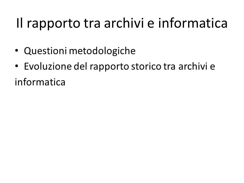 Il rapporto tra archivi e informatica