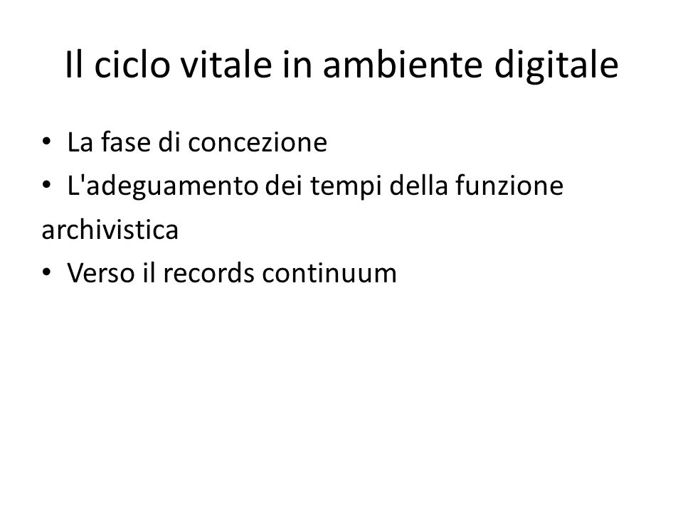 Il ciclo vitale in ambiente digitale