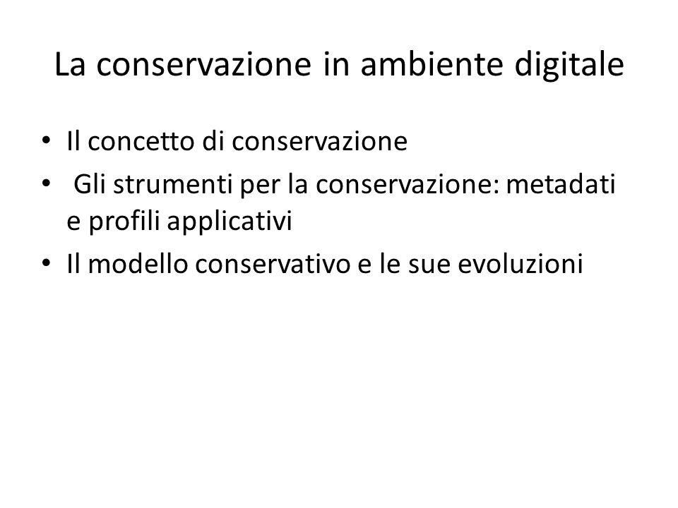 La conservazione in ambiente digitale