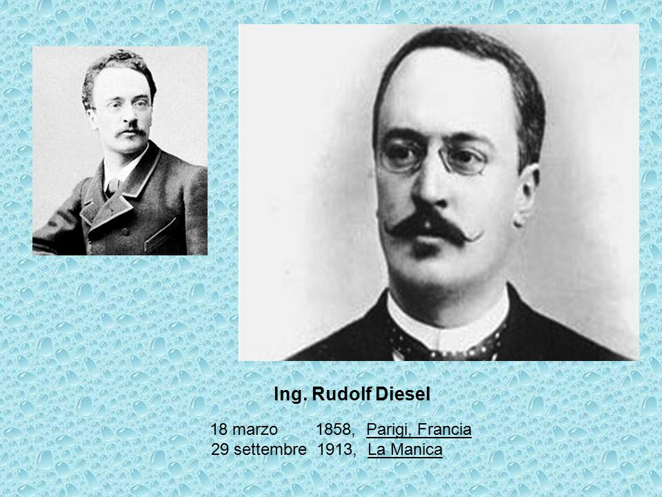 Ing. Rudolf Diesel 18 marzo 1858, Parigi, Francia