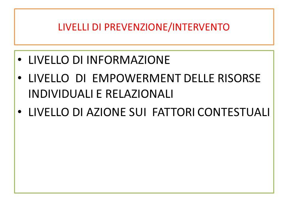 LIVELLI DI PREVENZIONE/INTERVENTO