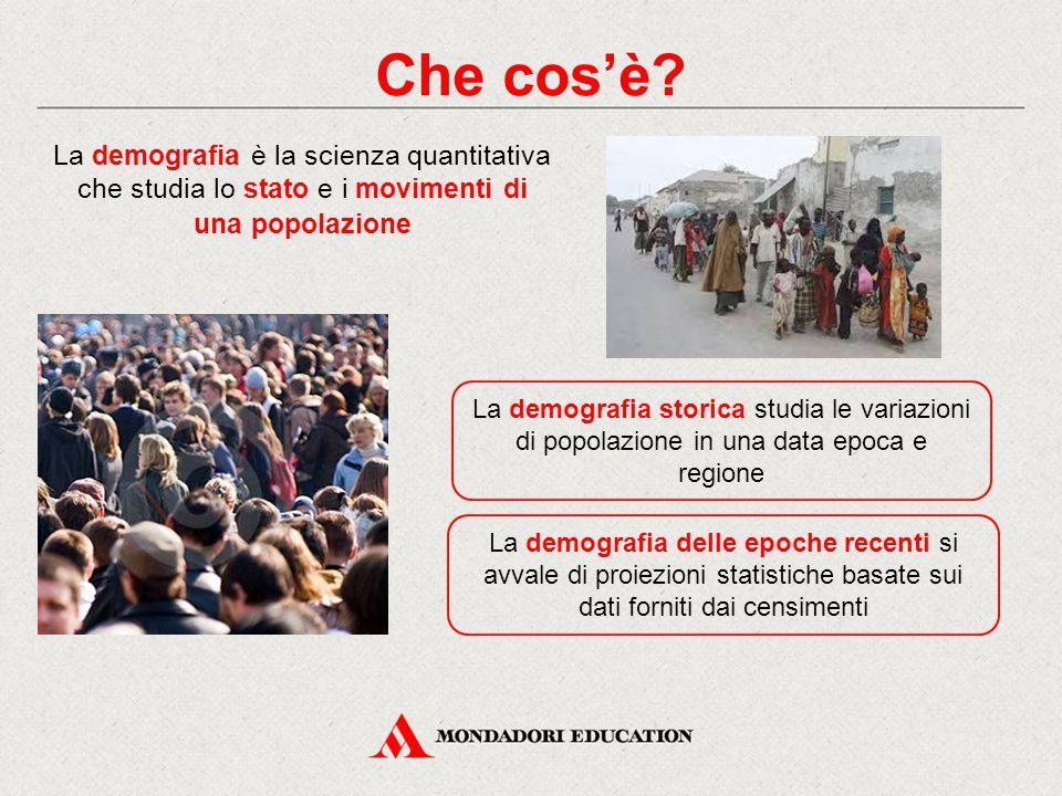 Che cos'è La demografia è la scienza quantitativa che studia lo stato e i movimenti di una popolazione.