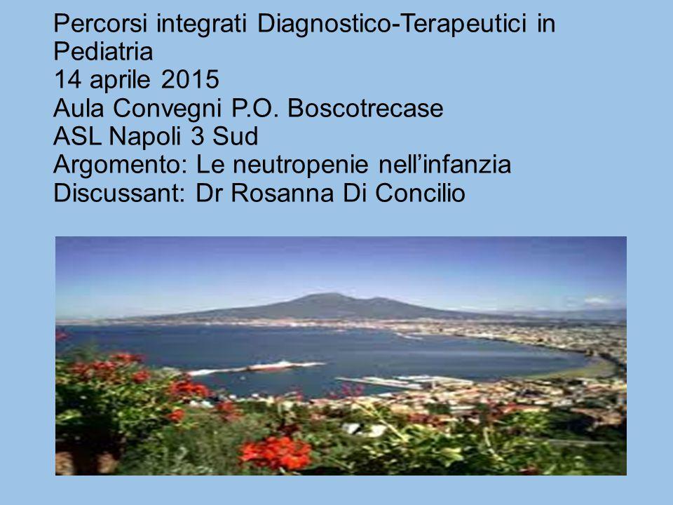 Percorsi integrati Diagnostico-Terapeutici in Pediatria 14 aprile 2015 Aula Convegni P.O.
