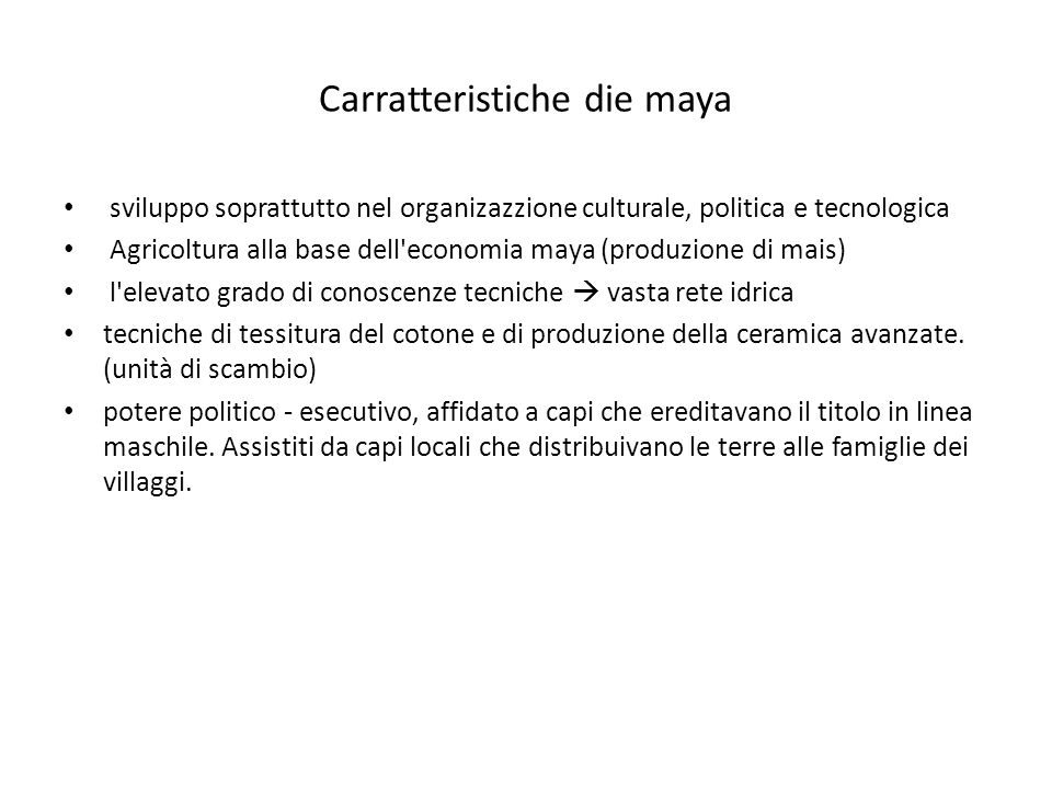Carratteristiche die maya