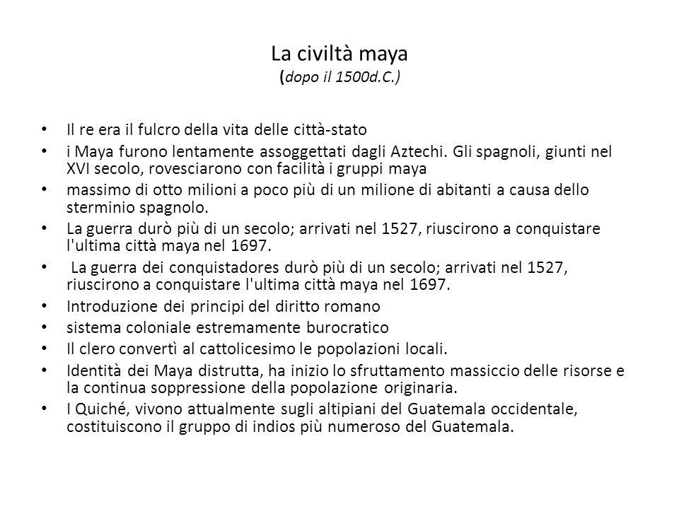 La civiltà maya (dopo il 1500d.C.)