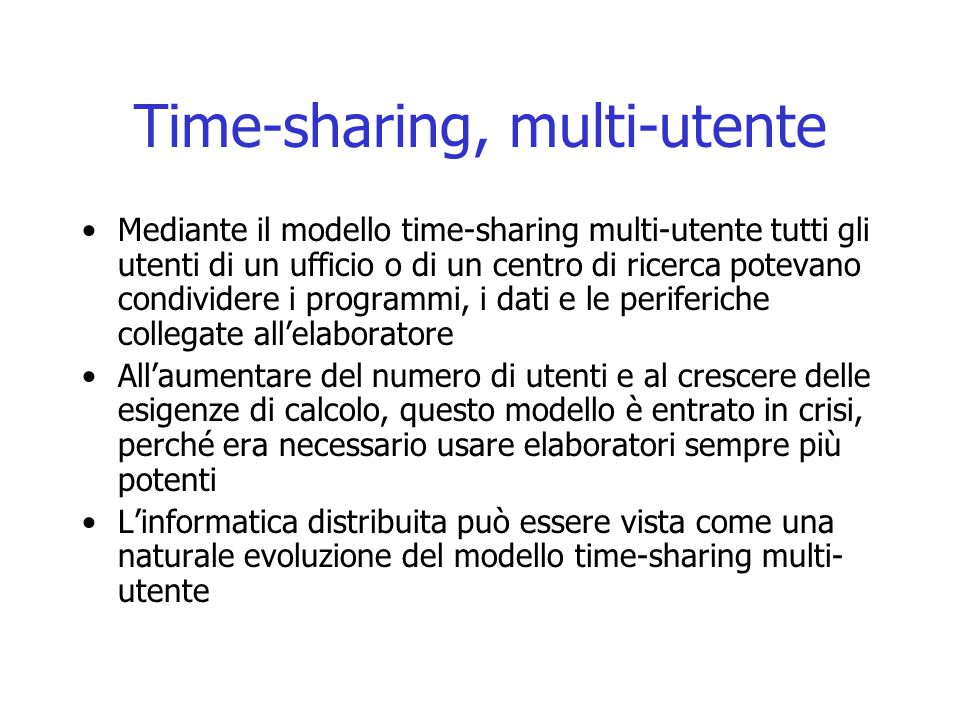 Time-sharing, multi-utente