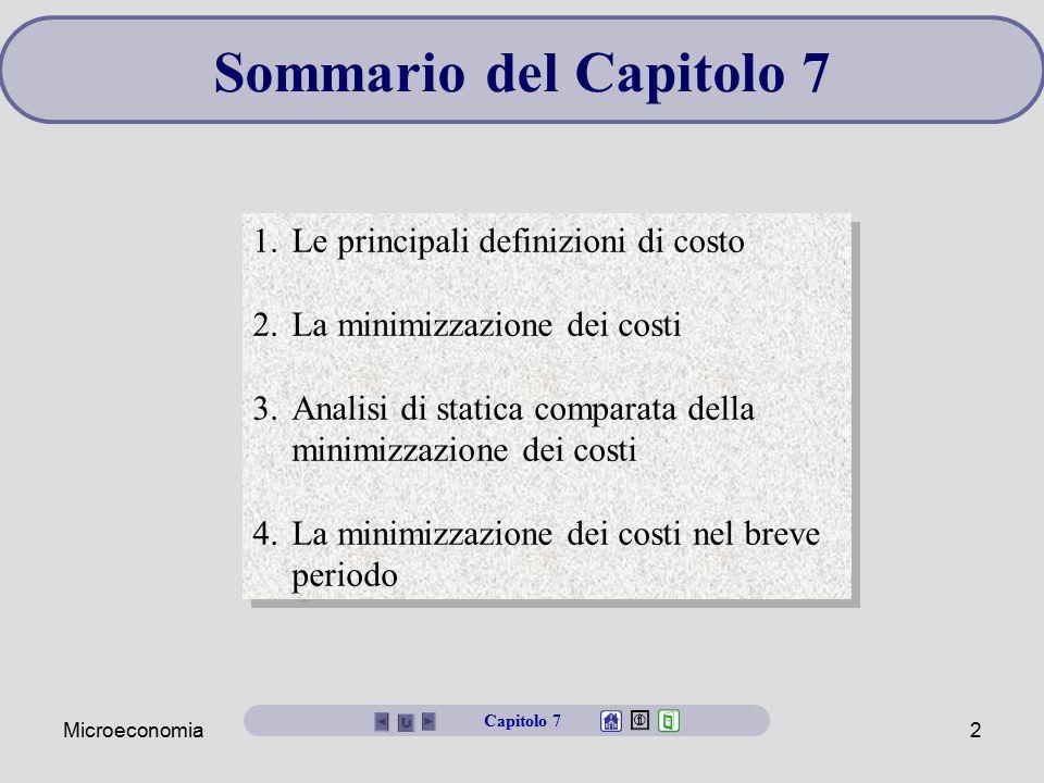 Sommario del Capitolo 7 Le principali definizioni di costo