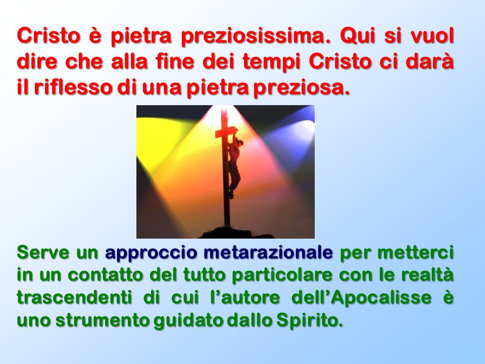 Cristo è pietra preziosissima